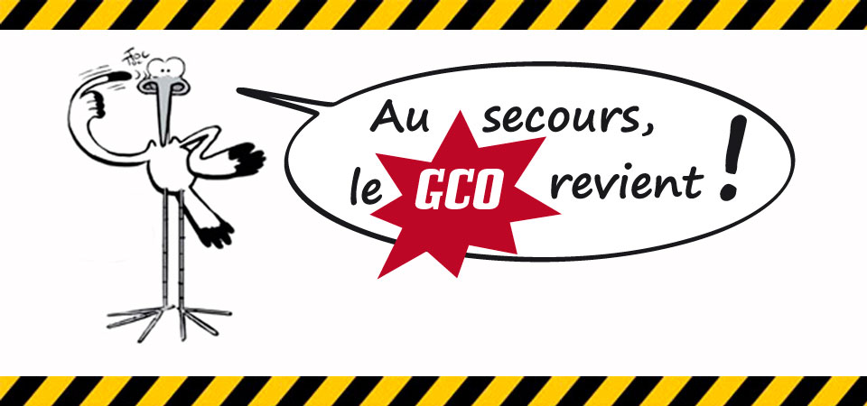 Au secours, le GCO revient !