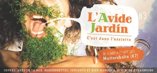 Festival L'Avide Jardin, les 30, 31 août et 1er septembre 2013 à Muttersholtz.