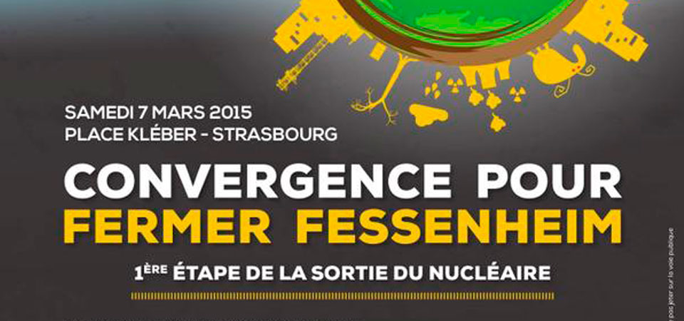 [Manifestation] Convergence pour fermer Fessenheim