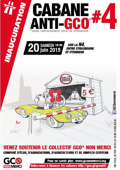 [GCO] CABANE ANTI-GCO#4 – Inauguration 20 juin 2015