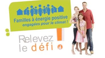 PARTICIPEZ AU DÉFI DES FAMILLES À ÉNERGIE POSITIVE !
