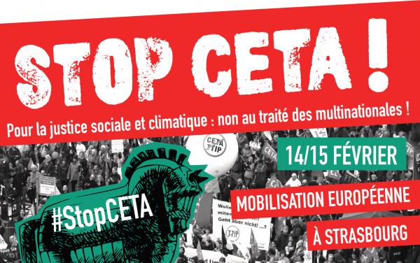 14-15 février : Soyons très nombreux à Strasbourg contre le CETA !