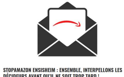 Jusqu'au 4 novembre, agissons ensemble, massivement contre l'implantation d'AMAZON à Ensisheim !