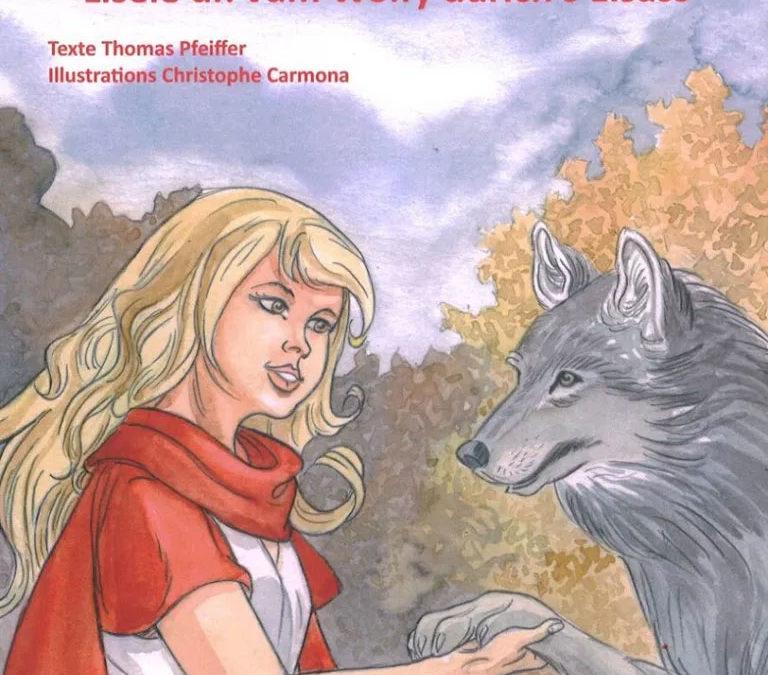 Liesele, l'Alsacienne qui n'a pas peur du loup