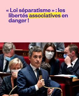 [pétition] « Loi séparatisme » : les libertés associatives en danger !