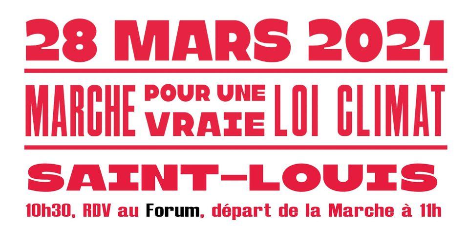 Pour une vraie loi CLIMAT, marchons le 28 mars à Saint-Louis !