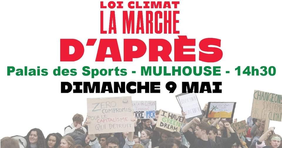 Loi Climat – La Marche d'Après – MULHOUSE