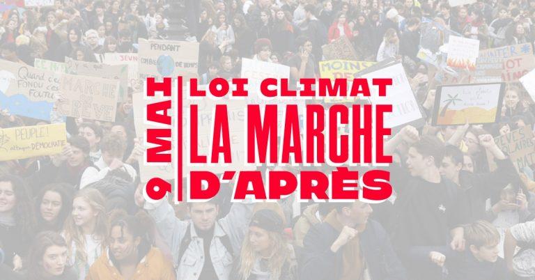 Loi CLIMAT – La marche d'après – le 9 mai soyons nombreux à Guebwiller, à Strasbourg, à Mulhouse, à Huningue …  !