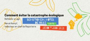 [Conférence] Comment éviter la catastrophe écologique ? @ Schiltigheim | Schiltigheim | Grand Est | France